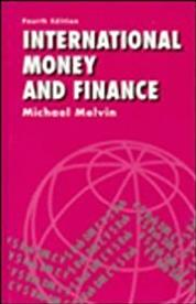 International Money and Finance (The Harpercollins Series in Economics)