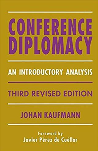 Conference Diplomacy: An Introductory Analysis