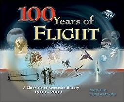 100 Years of Flight: A Chronology of Aerospace History, 1903-2003 (Library  ...