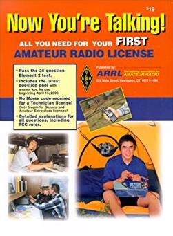 Now You're Talking!: All You Need to Get Your First Ham Radio License (Now  ...