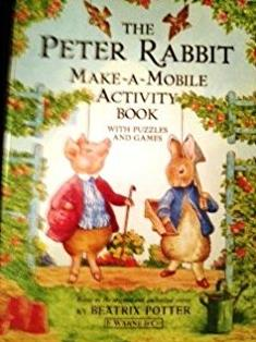 The Peter Rabbit Make-a-mobile Activity Book (Beatrix Potter Sticker Books)