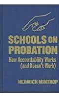 Schools on Probation: How Accountability Works (And Doesn't Work)