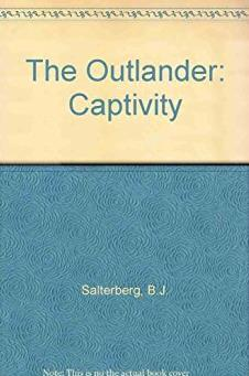The Outlander: Captivity