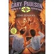 Time Benders (Gary Paulsen's World of Adventure)