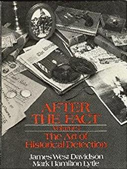 After the Fact: The Art of Historical Detection, Vol. 1