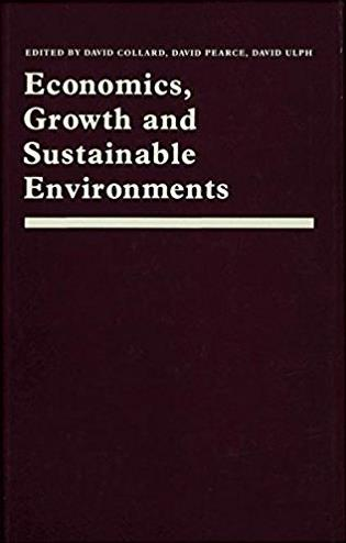 Economics, Growth and Sustainable Environments: Essays in Memory of Richard ...