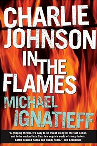 Charlie Johnson in the Flames: A Novel