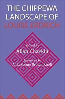 The Chippewa Landscape of Louise Erdrich