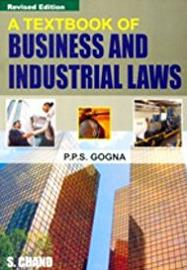 A Textbook of Business and Industrial Laws