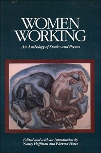 Women Working: An Anthology of Stories and Poems