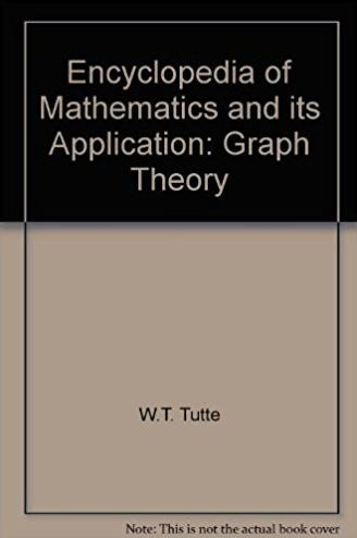 Graph Theory (Encyclopedia of Mathematics and its Applications)