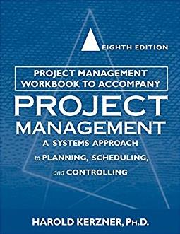 Project Management Workbook to Accompany Project Management: A System Appro ...
