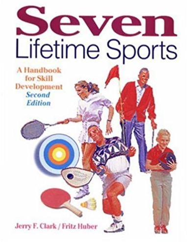 Seven Lifetime Sports: A Handbook for Skill Development