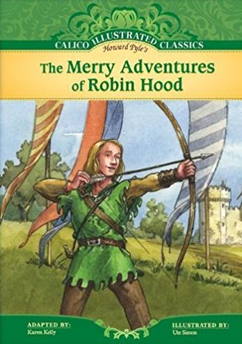 The Merry Adventures of Robin Hood (Calico Illustrated Classics Set 3)