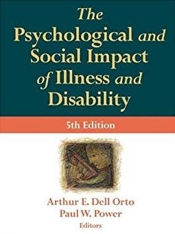 The Psychological and Social Impact of Illness and Disability, Fifth Editio ...