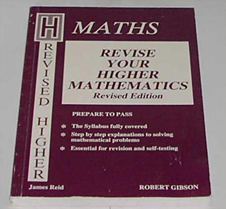 Revise Your Revised Higher Mathematics