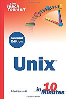 Sams Teach Yourself Unix in 10 Minutes (2nd Edition)