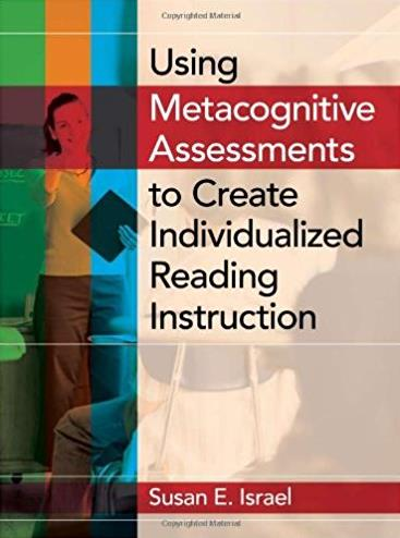 Using Metacognitive Assessments to Create Individualized Reading Instructio ...