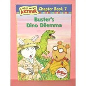 Buster's Dino Dilemma (Arthur Chapter Book, Book 7)