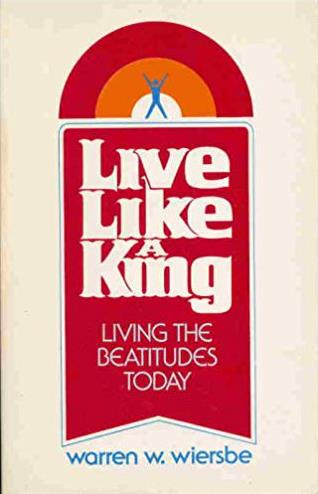Live Like A King: Living the Beatitudes Today