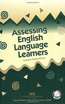 Assessing English Language Learners (Student Assessment Series)