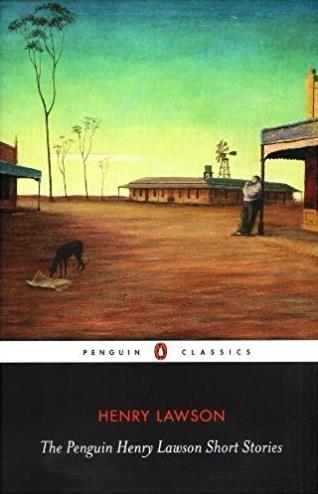 Penguin Classics Henry Lawson Short Stories