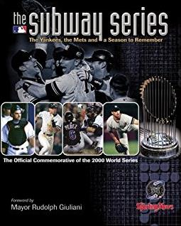 The Subway Series: The Yankees, the Mets and a Season to Remember (The Offi ...