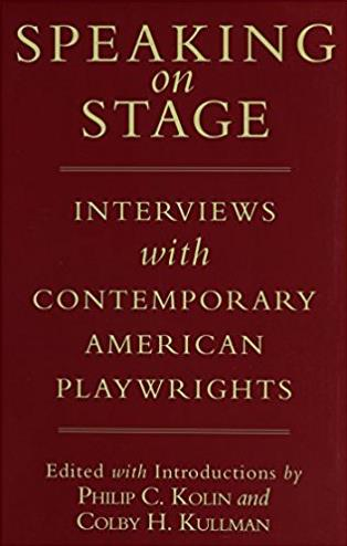 Speaking on Stage: Interviews with Contemporary American Playwrights