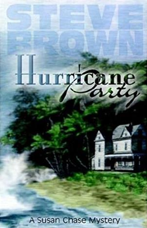 Hurricane Party (Susan Chase Mystery)