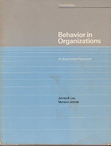 Behavior in Organizations: An Experiential Approach (The Irwin series in ma ...
