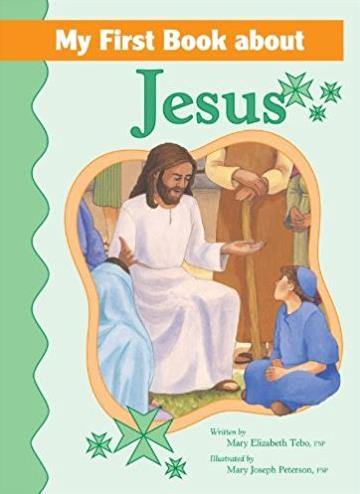 My First Book About Jesus