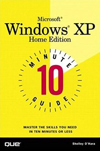 10 Minute Guide to Microsoft Windows XP Home Edition