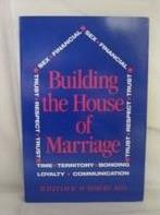 Building the House of Marriage