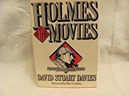 Holmes of the Movies: The Screen Career of Sherlock Holmes