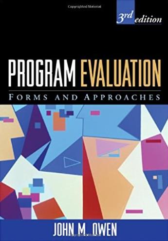 Program Evaluation, Third Edition: Forms and Approaches