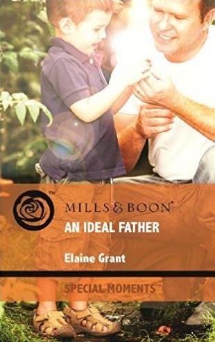 An Ideal Father (Mills & Boon Special Moments)