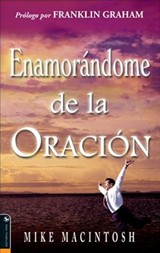 Enamorándome de la Oración (Spanish Edition)