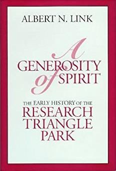 A Generosity of Spirit: The Early History of the Research Triangle Park
