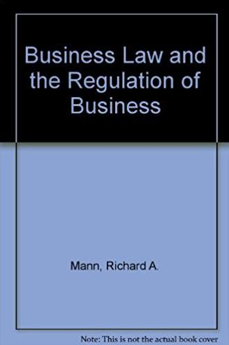 Study Guide for Business Law and the Regulation of Business