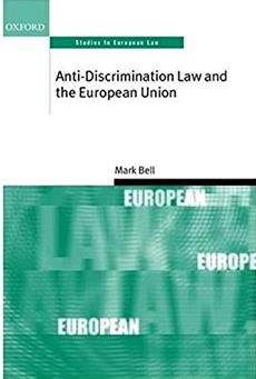 Anti-Discrimination Law and the European Union (Oxford Studies in European Law)