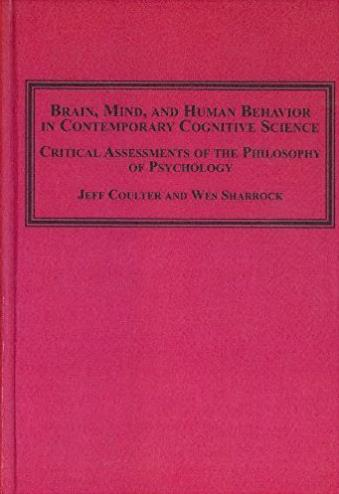Brain, Mind, and Human Behavior in Contemporary Cognitive Science: Critical ...