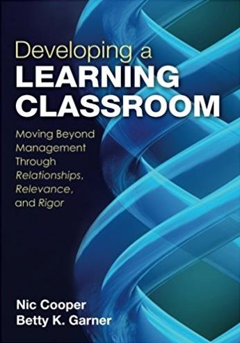 Developing a Learning Classroom: Moving Beyond Management Through Relations ...