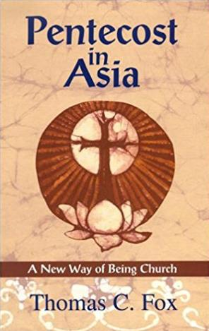 Pentecost in Asia: A New Way of Being Church