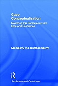 Case Conceptualization: Mastering this Competency with Ease and Confidence (Core Competencies in Psychotherapy Series)