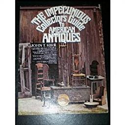 The Impecunious Collector's Guide to American Antiques