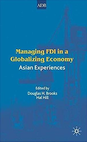 Managing FDI in a Globalizing Economy: Asian Experiences