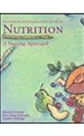 Foundations and Clinical Applications of Nutrition: A Nursing Approach