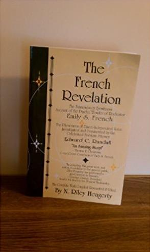 The French revelation: Voice to voice conversations with the living dead through the mediumship of Emily S. French