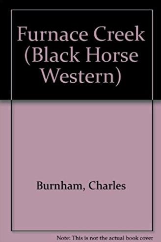 Furnace Creek (Black Horse Western)
