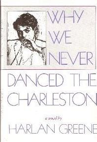 Why We Never Danced the Charleston